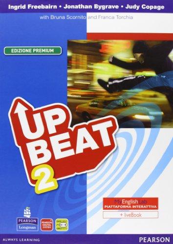 9788883391644: Upbeat. Con Motivator-MyEnglishLab. Ediz. premium. Per le Scuole superiori. Con espansione online: 2