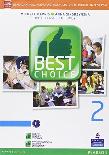 9788883392320: Best choice. Per le Scuole superiori. Con e-book. Con espansione online: 2