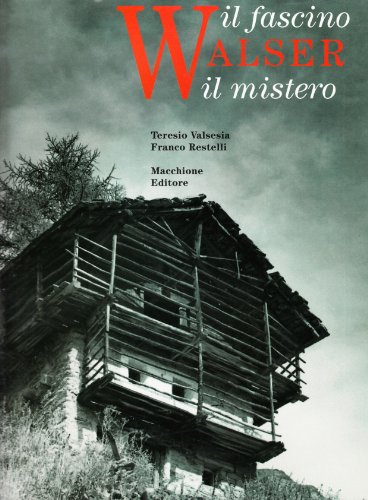 9788883400155: Walser. Il fascino, il mistero