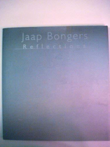 Reflections: Bongers, Jaap