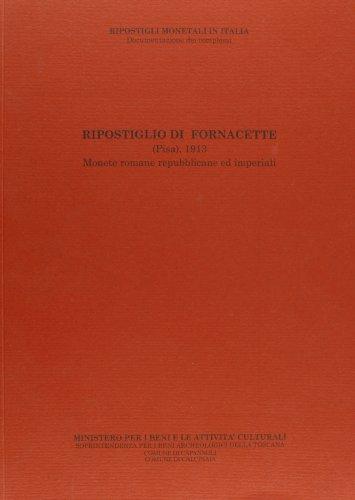 Ripostiglio di Fornacette (Pisa), 1913. Monete romane: Catalli,Fiorenzo (a cura