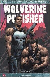 9788883434013: Santuario. Wolverine Punisher: 1
