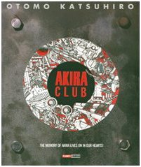 Akira club. The memory of Akira lives on in our hearts! (8883436903) by Katsuhiro Otomo