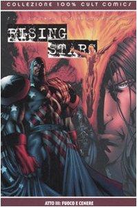 Fuoco e cenere. Rising stars vol. 3 (8883437438) by J. Michael Straczynski
