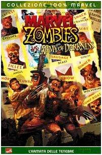 9788883438974: L'armata delle tenebre. Marvel zombies vs Army of darkness (Collezione 100% Marvel)