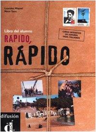 9788883440588: Rápido, rápido. Curso de Español para Italianos. Libro del alumno