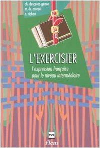 9788883440915: L'Exercisier. L'expression française pour le niveau intermédiare