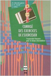 9788883440922: Corrig� des exercices de l'exercisier. L'expression fran�aise pour le niveau interm�diaire