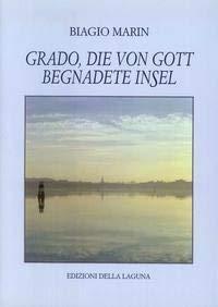 9788883450037: Grado, die von Gott begnadete Insel
