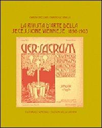 9788883451423: Ver Sacrum. Rivista d'arte della secessione viennese 1898-1903