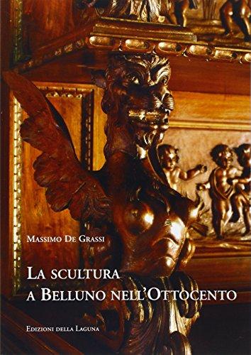 La scultura e Belluno nell Ottocento.: De Grassi, Massimo