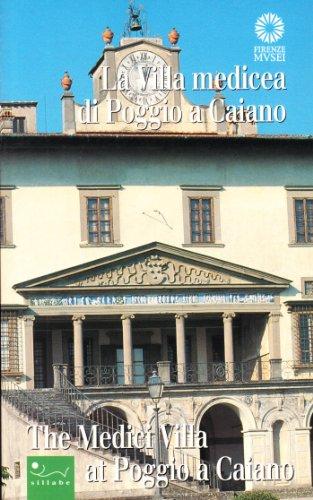 9788883470035: La villa medicea di Poggio a Caiano-The Medici villa at Poggio a Caiano (Firenze musei)