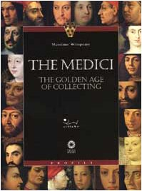 9788883470530: The Medici: The golden age of collecting (Firenze musei)