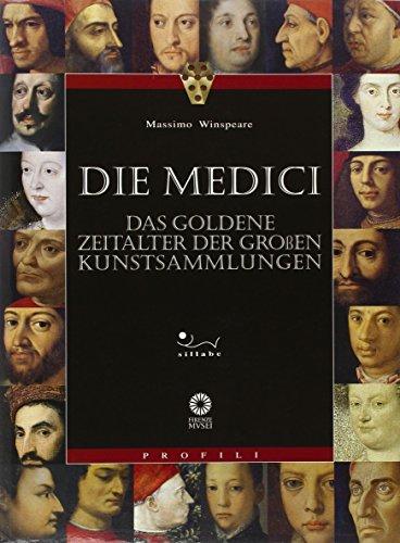 9788883470578: Die Medici. Das Zertalter der grossen Kunstsammlungen. Ediz. illustrata (Profili)