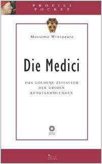 9788883470981: Die Medici. Das goldene Zeitalter der grossen Kunstsammlungen (Profili pocket)
