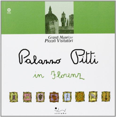 9788883472275: Palazzo Pitti in Florenz (Grandi musei per piccoli visitatori)