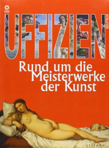9788883472541: Uffizi. Capolavori e dintorni. Ediz. tedesca