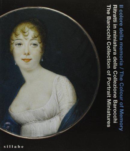 Ritratti in miniatura della Collezione Barocchi /: Hofstetter,Bodo. Barocchi,Lucia. Bemporad