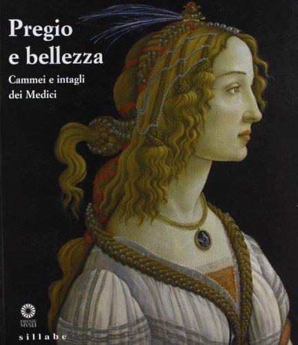 9788883475276: Pregio e Bellezza. Cammei e Intagli dei Medici