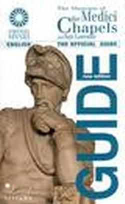 Il Museo delle Cappelle Medicee e San Lorenzo. Ediz. inglese