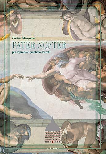 Pater Noster. per soprano e quintetto d