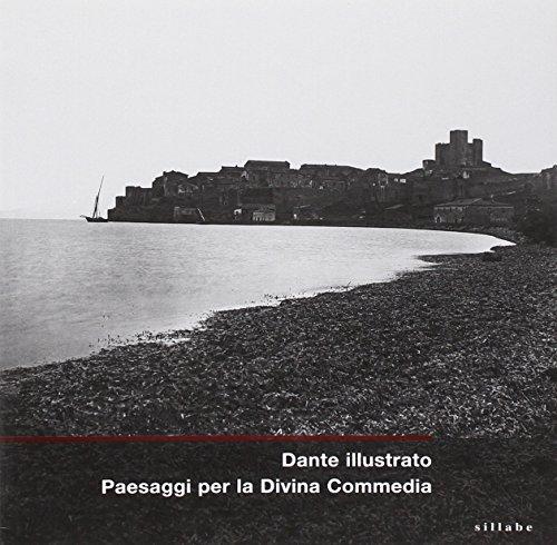 9788883476211: Dante illustrato. Paesaggi per la Divina Commedia