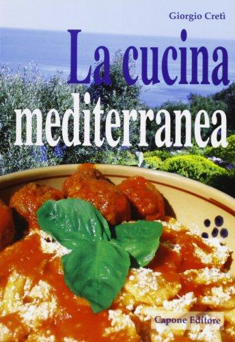 9788883491306: La cucina mediterranea