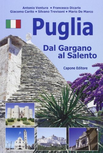 9788883491696: Puglia. Dal Gargano al Salento. Ediz. multilingue