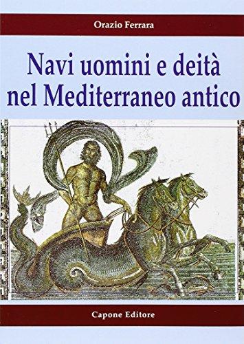Navi uomini e deità nel Mediterraneo antico: Ferrara, Orazio