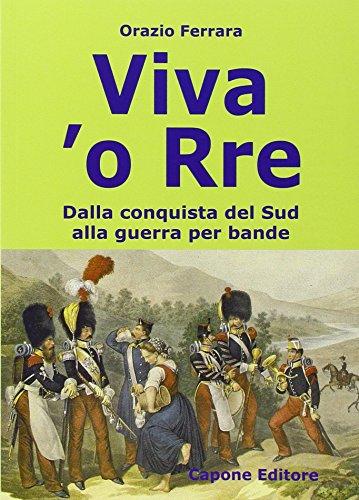 Viva o Rre. Dalla conquista del sud: Ferrara, Orazio