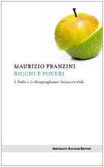 9788883501388: Ricchi e poveri. L'Italia e le disuguaglianze (in)accettabili