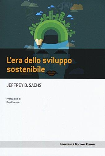 9788883502316: L'era dello sviluppo sostenibile