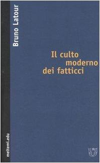 Il culto moderno dei fatticci (8883534166) by Bruno Latour