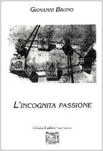 9788883560545: L'incognita passione (I salici)