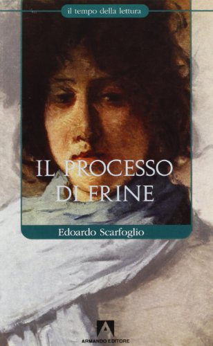 Il processo di Frine: Edoardo Scarfoglio