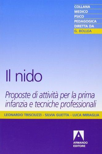 Il nido: Leonardo Trisciuzzi; Silvia