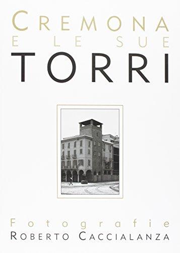 Cremona e le Sue Torri.: Morandi, Mariella