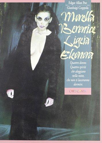9788883600425: Morella, Berenice, Ligeia, Eleonora