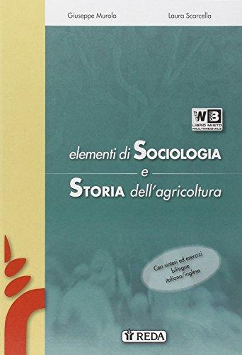 9788883612138: Elementi di sociologia e storia del mondo rurale. Per le Scuole superiori. Con e-book. Con espansione online