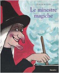 9788883620348: Le minestre magiche. Ediz. illustrata