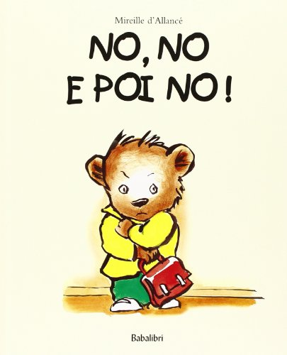 9788883620416: No, no e poi no! Ediz. illustrata