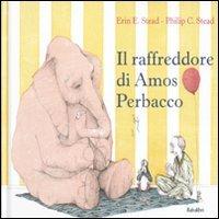 9788883622489: Il raffreddore di Amos Perbacco. Ediz. illustrata
