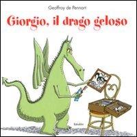 9788883622496: Giorgio Il Drago Geloso