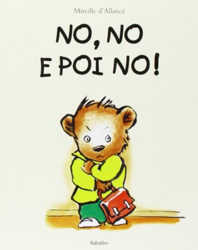 9788883622915: No, no e poi no! Ediz. illustrata (Bababum)