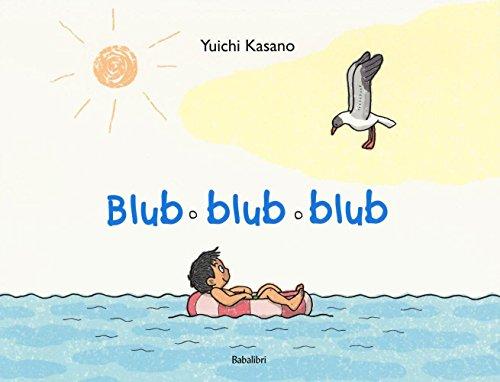 9788883623677: Blub blub blub. Ediz. illustrata (Bababum)