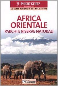 9788883635540: Africa Orientale. Parchi E Riserve