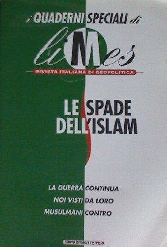 Le spade dell'Islam. I quaderni speciali di
