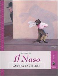 9788883713132: La storia de Il naso raccontata da Andrea Camilleri. Ediz. illustrata