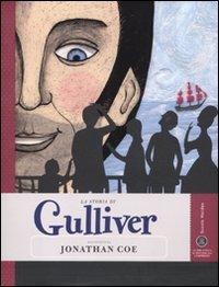 9788883713354: La storia di Gulliver raccontata da Jonathan Coe (Save the story)