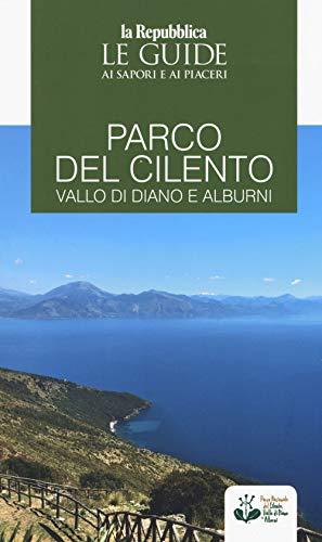 9788883717864: Parco del Cilento, Vallo di Diano e Alburni. Guida ai sapori e ai piaceri della regione